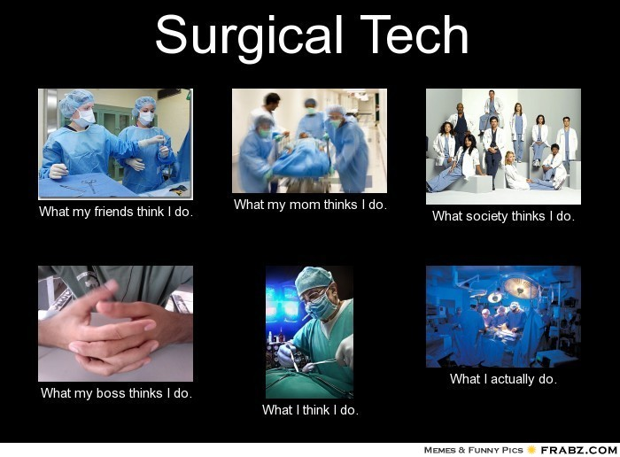 93 37 Best Surgical Tech Images Doctor Humor Medical Humor Tech